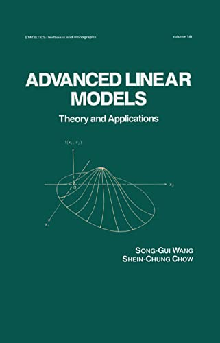 9780824791698: Advanced Linear Models: Theory and Applications (Statistics: A Series of Textbooks and Monographs)