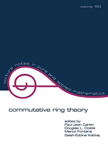 9780824791704: Commutative Ring Theory: Proceedings of the International Conference 1st (Lecture Notes in Pure and Applied Mathematics)