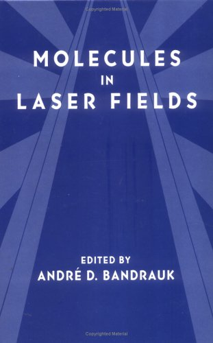 9780824791759: Molecules in Laser Fields