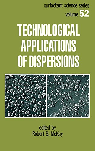 9780824791803: Technological Applications of Dispersions (Surfactant Science)