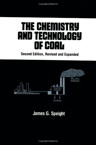 9780824792008: The Chemistry and Technology of Coal, Second Edition, (Chemical Industries)