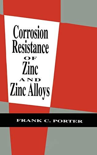 9780824792138: Corrosion Resistance of Zinc and Zinc Alloys (Corrosion Technology)