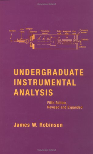 9780824792152: Undergraduate Instrumental Analysis, Fifth Edition