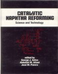 Catalytic Naphtha Reforming : Science And Techno Logy (Hb)