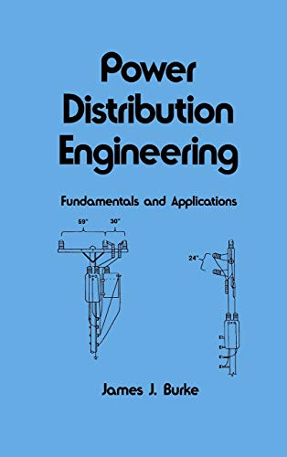 9780824792374: Power Distribution Engineering: Fundamentals and Applications (Electrical and Computer Engineering)