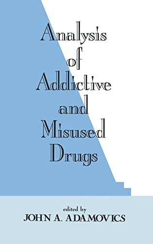 9780824792381: Analysis of Addictive and Misused Drugs