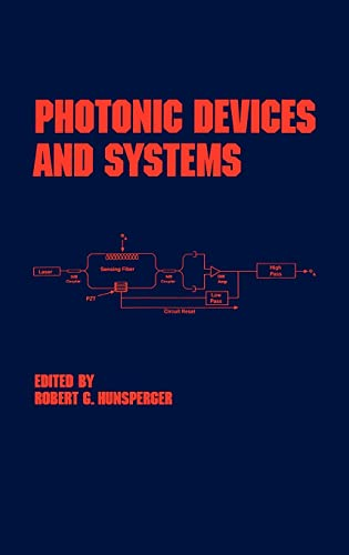 9780824792435: Photonic Devices and Systems (Optical Science and Engineering)