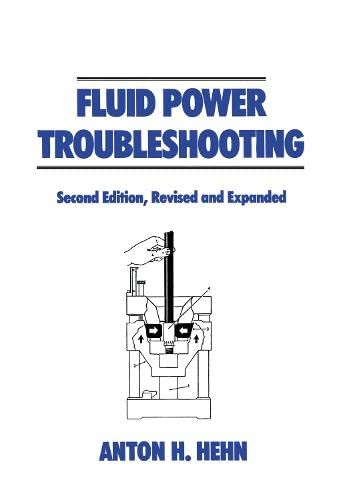 9780824792756: Fluid Power Troubleshooting, Second Edition, (Fluid Power and Control)