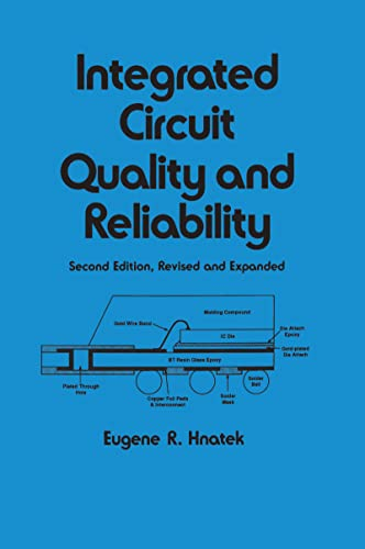 9780824792831: Integrated Circuit Quality and Reliability, Second Edition, (Electrical and Computer Engineering)