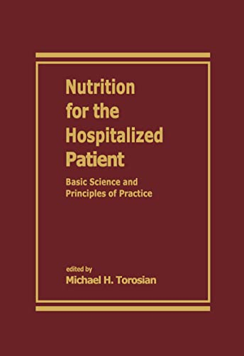 Nutrition for the Hospitalized Patient: Basic Science: Torosian