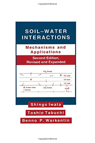 9780824792930: Soil-Water Interactions: Mechanisms Applications, Second Edition, Revised Expanded (Books in Soils, Plants, and the Environment)
