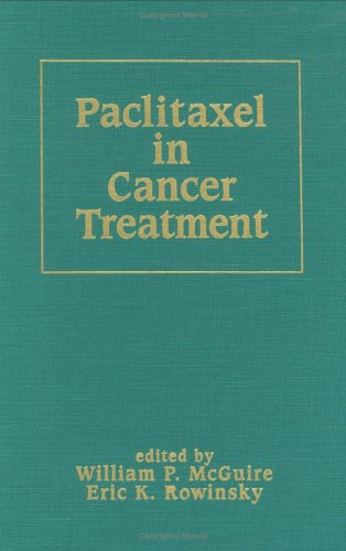 9780824793074: Patlitaxel in Cancer Treatment (Basic and Clinical Oncology)