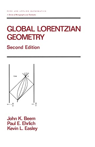 Global Lorentzian Geometry, Second Edition: Beem, John K.