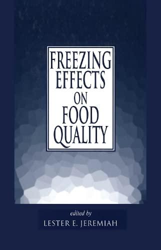 Freezing Effects on Food Quality (Hardback): Lester E. Jeremiah