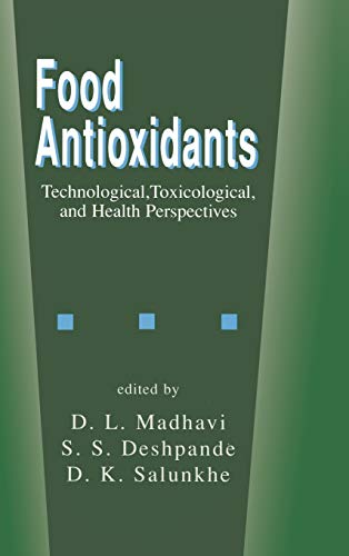 Food Antioxidants (Food Science and Technology): D.L. Madhavi; S.S.