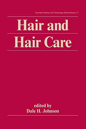 9780824793654: Hair and Hair Care (Cosmetic Science and Technology)