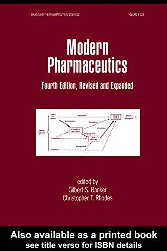 Modern Pharmaceutics (Drugs and the Pharmaceutical Sciences,: Gilbert S. Banker,