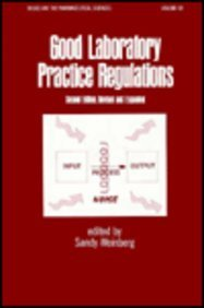 9780824793777: Good Laboratory Practice Regulations, Second Edition (Drugs and the Pharmaceutical Sciences)