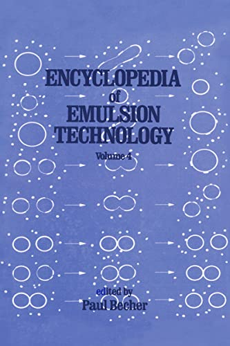 Encyclopedia of Emulsion Technology: Volume 4: Becher, Paul