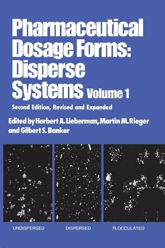 9780824793876: Pharmaceutical Dosage Forms: Disperse Systems, Second Edition, ---Volume 1