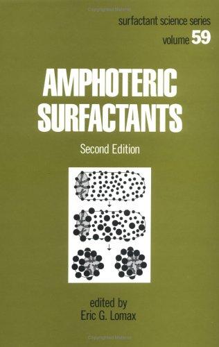 9780824793920: Amphoteric Surfactants, Second Edition
