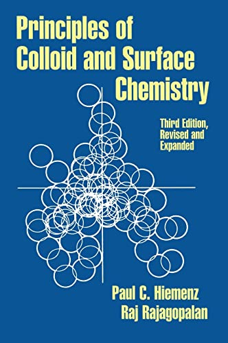 9780824793975: Principles of Colloid and Surface Chemistry, Third Edition, Revised and Expanded (UNDERGRADUATE CHEMISTRY SERIES)