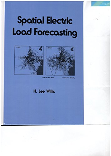 9780824794255: Spatial Electric Load Forecasting (Electrical and Computer Engineering)