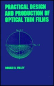 9780824794286: Practical Design and Production of Thin Films (Optical Engineering)