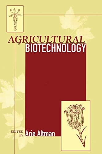 Agricultural Biotechnology: Altam, Arie (EDT)/ Altman, A. (EDT)/ Colwell, Rita R. (EDT)