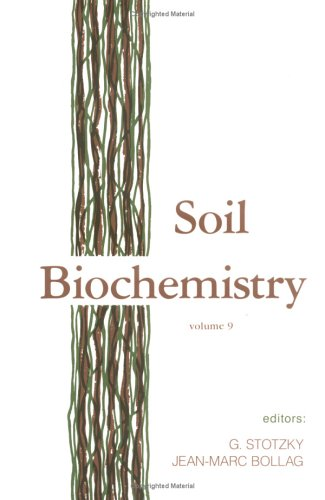 9780824794415: Soil Biochemistry: Volume 9: Volume 9 (Books in Soils, Plants, and the Environment)