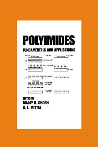 9780824794668: Polyimides: Fundamentals and Applications (Plastics Engineering)