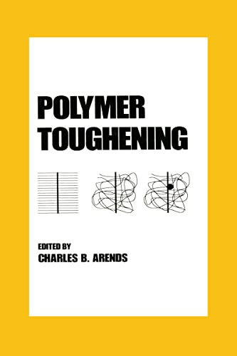 Polymer Toughening: Arends, Charles B.