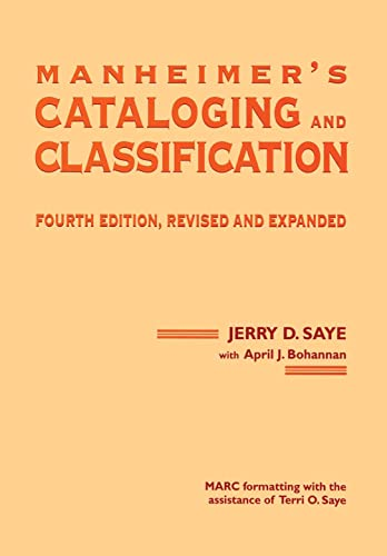 9780824794767: Manheimer's Cataloging and Classification, Fourth Edition, Revised and Expanded (Books in Library and Information Science Series)