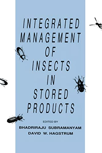 Integrated Management of Insects in Stored Products: Subramanyam, Bhadriraju (Editor)/ Hagstrum, ...