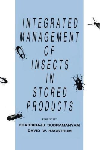 9780824795221: Integrated Management of Insects in Stored Products