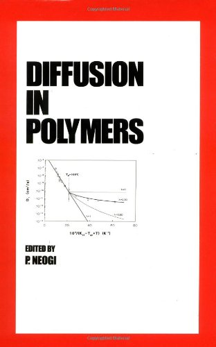 Diffusion in Polymers (Plastics Engineering): Neogi, P.