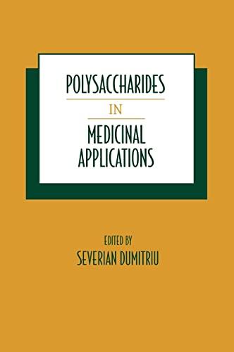 9780824795405: Polysaccharides in Medicinal Applications