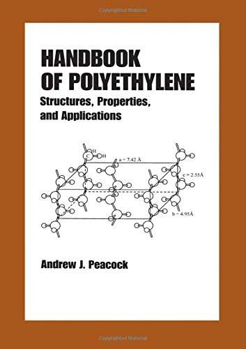 9780824795467: Handbook of Polyethylene: Structures: Properties, and Applications (Plastics Engineering)