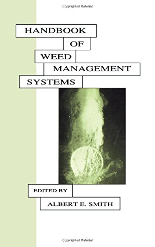 9780824795474: Handbook of Weed Management Systems (Books in Soils, Plants, and the Environment)