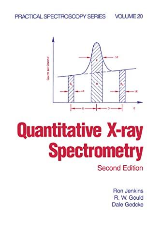 9780824795542: Quantitative X-Ray Spectrometry, Second Edition, (Practical Spectroscopy)