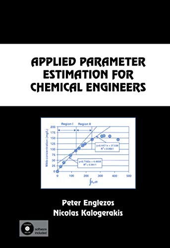 9780824795610: Applied Parameter Estimation for Chemical Engineers (Chemical Industries)
