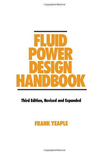 9780824795627: Fluid Power Design Handbook (Fluid Power and Control, 12) 3rd Edition Revised & Expanded