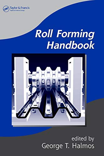 9780824795634: Roll Forming Handbook (Manufacturing Engineering and Materials Processing)