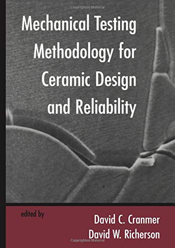 9780824795672: Mechanical Testing Methodology for Ceramic Design and Reliability