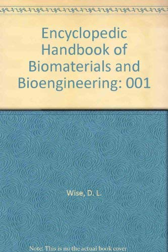 9780824795931: Encyclopedic Handbook of Biomaterials and Bioengineering: Part A: Materials---Volume 1 (In Two Volumes)