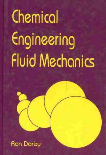 9780824796280: Chemical Engineering Fluid Mechanics