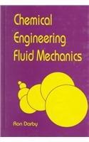 9780824796280: Chemical Engineering Fluid Mechanics