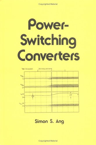 9780824796303: Power-Switching Converters (Electrical & Computer Engineering)