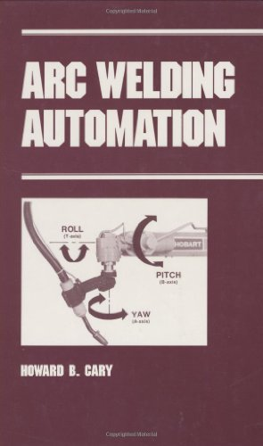 9780824796457: Arc Welding Automation (Manufacturing Engineering and Materials Processing)