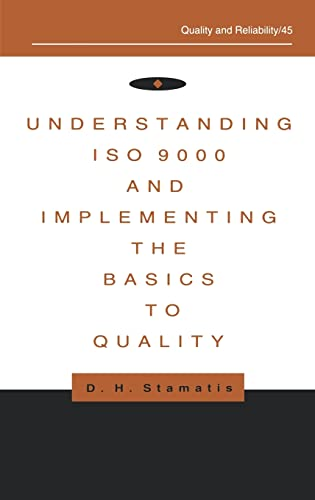 9780824796563: Understanding ISO 9000 and Implementing the Basics to Quality (Quality and Reliability)